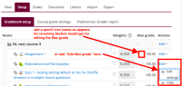 Moodle Gradebook - Enable editing Max grade inside Gradebook Setup.png